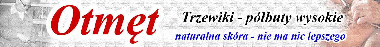 OTMĘT trzewiki, półbuty wysokie męskie, młodzieżowe i damskie
