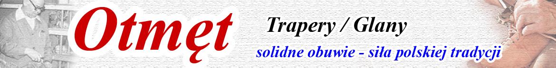 OTMĘT trapery / glany:  męskie, młodzieżowe i damskie
